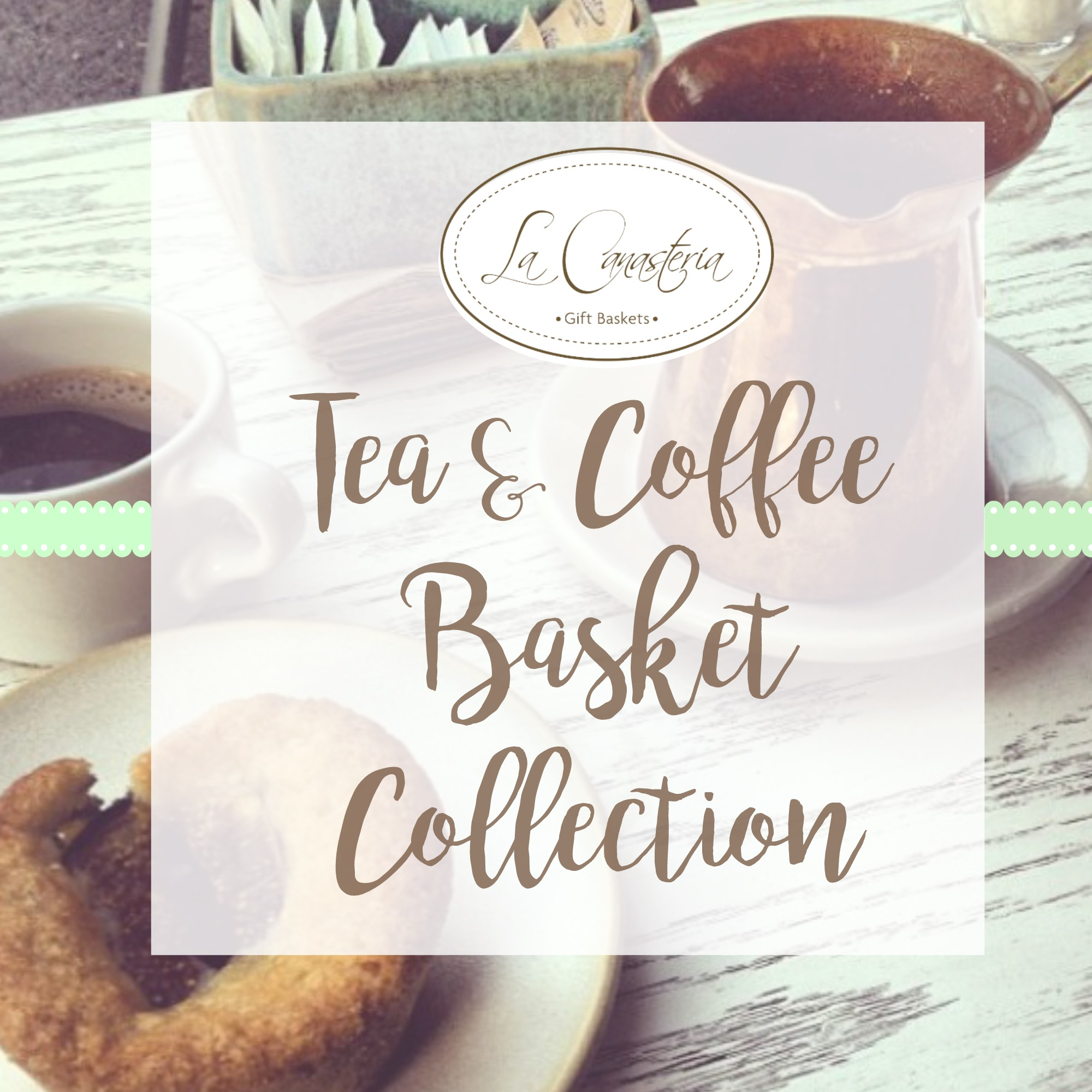 FacebookAlbumCoverTea&coffeeBasketjpg